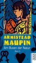 Armistead Maupin: Am Busen der Natur