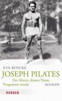 Eva Rincke: Joseph Pilates