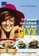 Prof. Dr. Michael Hamm: Fit, gesund und schlank mit dem GLYX