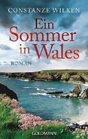 Constanze Wilken: Ein Sommer in Wales