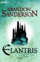 Brandon Sanderson: Elantris