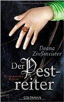 Deana Zinßmeister: Der Pestreiter