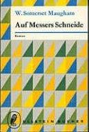 William Somerset Maugham: Auf Messers Schneide