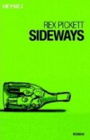 Rex Pickett: Sideways