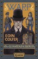 Eoin Colfer: Der Quantenzauberer