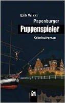 Erik Wikki: Papenburger Puppenspieler