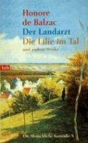 Honoré de Balzac: Der Landarzt - Die Lilie im Tal