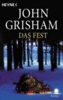 John Grisham: Das Fest