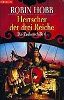 Robin Hobb: Herrscher der drei Reiche