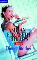 Susan Elizabeth Phillips: Dinner für drei