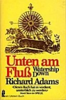 Richard Adams: Unten am Fluß