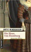 Antje Windgassen: Die Hexe von Hamburg
