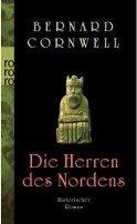 Bernard Cornwell: Die Herren des Nordens