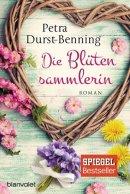 Petra Durst-Benning: Die Blütensammlerin