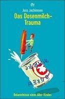 Jess Jochimsen: Das Dosenmilch-Trauma