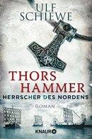 Ulf Schiewe: Thors Hammer