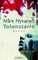 Mark Nykanen: Totenstarre