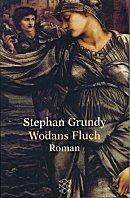 Stephan Grundy: Wodans Fluch