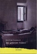 Christoph Brandhurst: Das geheime Zimmer