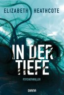Elizabeth Heathcote: In der Tiefe