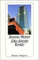 Jason Starr: Die letzte Wette