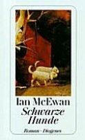 Ian McEwan: Schwarze Hunde