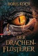 Boris Koch: Der Drachenflüsterer