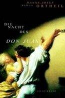 Hanns-Josef Ortheil: Die Nacht des Don Juan