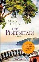 María Dueñas: Der Pinienhain