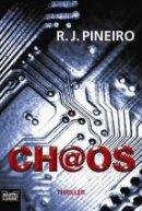 R. J. Pineiro: Ch@os