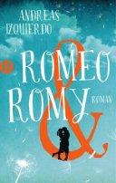 Andreas Izquierdo: Romeo & Romy
