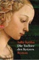 Julia Kröhn: Die Tochter des Ketzers