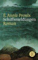 E. Annie Proulx: Schiffsmeldungen