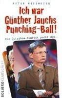 Peter Wiesmeier: Ich war Günther Jauchs Punching-Ball!