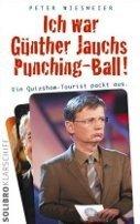 Peter Wiesmeier: Ich war Günther Jauchs Punching-Ball!