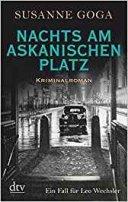 Susanne Goga: Nachts am Askanischen Platz
