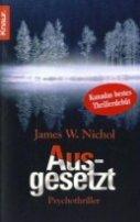 James W. Nichol: Ausgesetzt