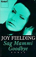 Joy Fielding: Sag Mammi Goodbye
