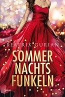 Beatrix Gurian: Sommernachtsfunkeln