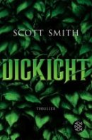 Scott Smith: Dickicht