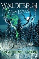 Anja Bagus: Waldesruh