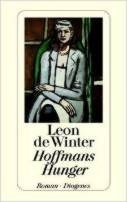 Leon de Winter: Hoffmans Hunger