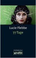 Lucie Flebbe (Klassen): 77 Tage