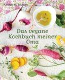 Kirsten M. Mulach: Das vegane Kochbuch meiner Oma