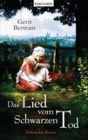 Gerit Bertram: Das Lied vom schwarzen Tod