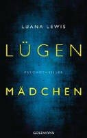 Luana Lewis: Lügenmädchen
