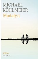 Michael Köhlmeier: Madalyn