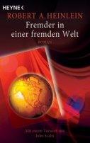 Robert A. Heinlein: Fremder in einer fremden Welt