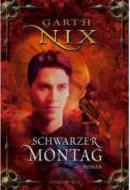 Garth Nix: Schwarzer Montag