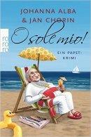 Johanna Alba, Jan Chorin: O sole mio!